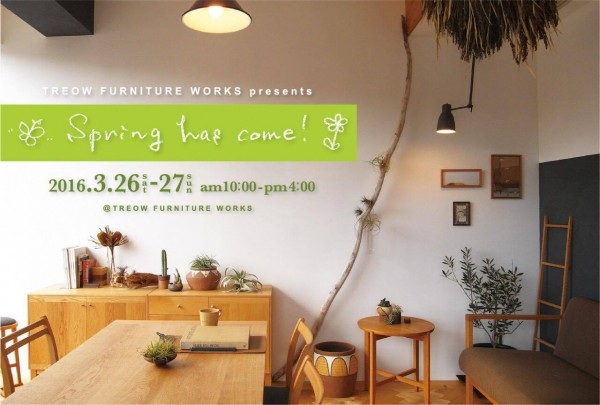 Spring has come! @  TREOW FURNITURE WORKS | 小山町 | 静岡県 | 日本